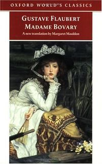 Madame Bovary (Oxford World's Classics)
